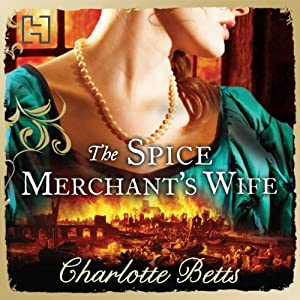 The Spice Merchant's Wife Audiobook