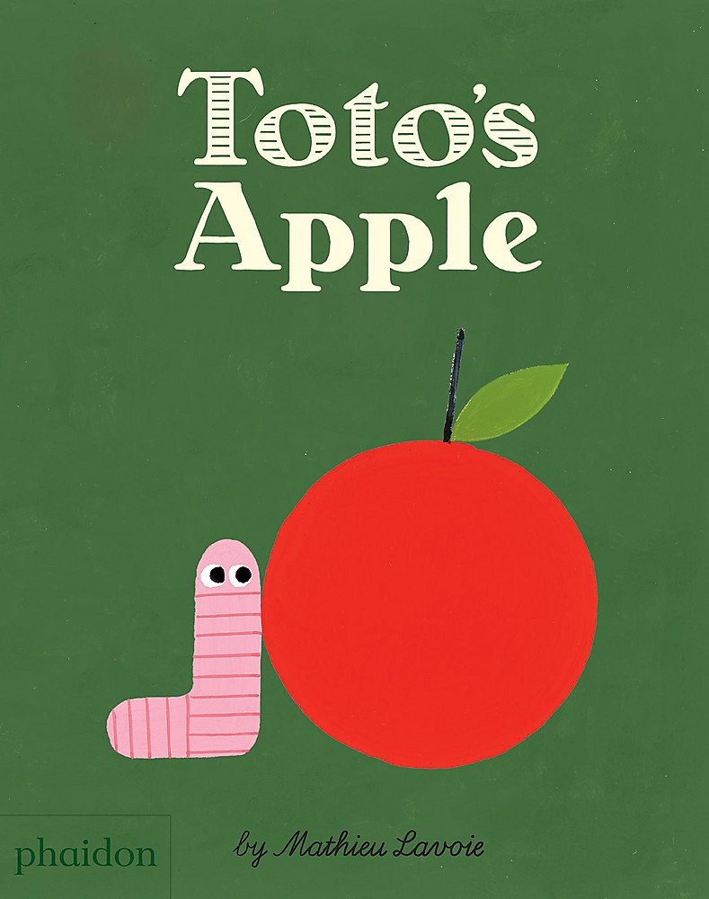 Toto\'s Apple: Mathieu Lavoie: 9780714872513: Amazon.com: Books