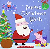 img - for Peppa's Christmas Wish (Peppa Pig) book / textbook / text book