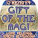 The Gift of the Magi: The Classic Christmas Story | O. Henry