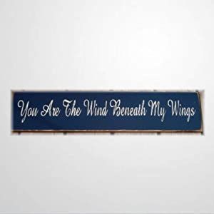 BYRON HOYLE You are The Wind Beneath My Wings Wood Sign,Wooden Wall Hanging Art,Inspirational Farmhouse Wall Plaque,Rustic Home Decor for Living Room,Nursery,Bedroom,Porch,Gallery Wall