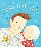 img - for Daddy Is My Hero book / textbook / text book