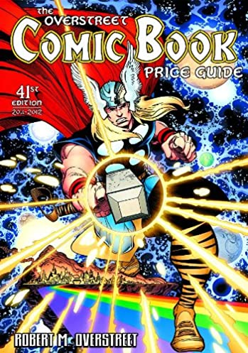 overstreet comic book price guide volume 41 official overstreet rh amazon com Classic Illustrated Price Guide overstreet comic book price guide 2017