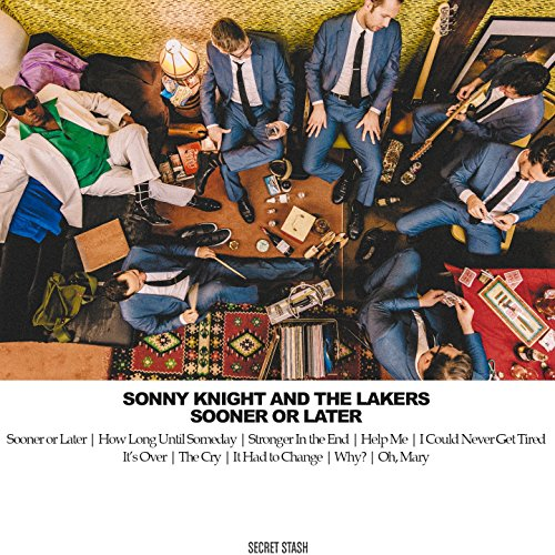 Sonny Knight and The Lakers-Sooner Or Later-CD-FLAC-2016-FATHEAD Download