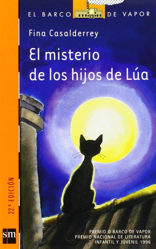 El misterio de los hijos de Lua / Luas Kittens Mystery (El barco de vapor: Serie Naranja / The Steamboat: Orange Series) (Spanish Edition): Fina ...