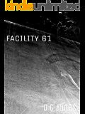 Facility 61: A Dark Narrative
