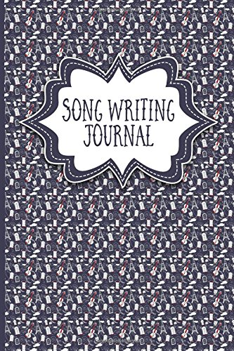 Download Song Writing Journal: With Lined/Ruled Paper And Staff, Manuscript Paper For Notes: Song Writing Journals, Music Diary (Volume 41) pdf epub