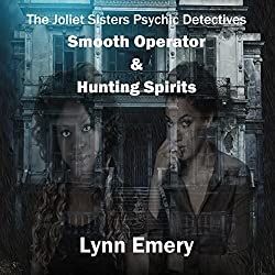 Smooth Operator: Psychic Detectives - The Joliet Sisters