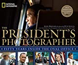 Books : The President's Photographer: Fifty Years Inside the Oval Office