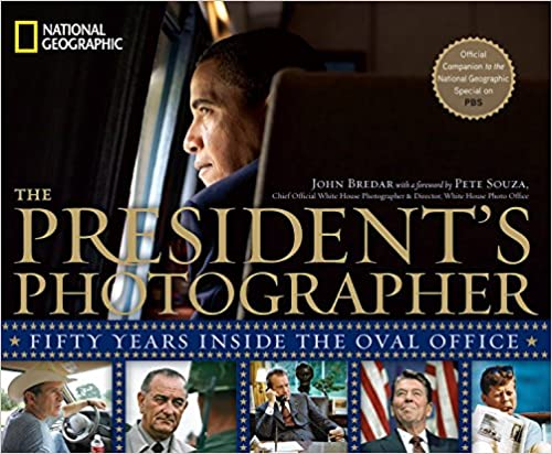 The Presidents Photographer Fifty Years Inside the Oval Office
