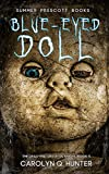Blue-Eyed Doll (The Dead-End Drive-In Series Book 3)