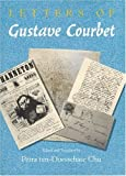 img - for Letters of Gustave Courbet by Gustave Courbet (1992-03-15) book / textbook / text book