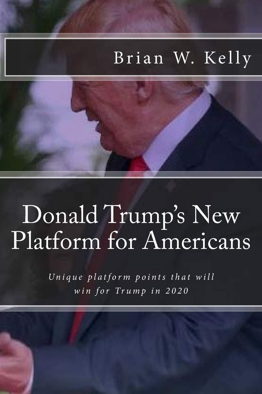 Donald Trumps New Platform for Americans: Unique platform ...