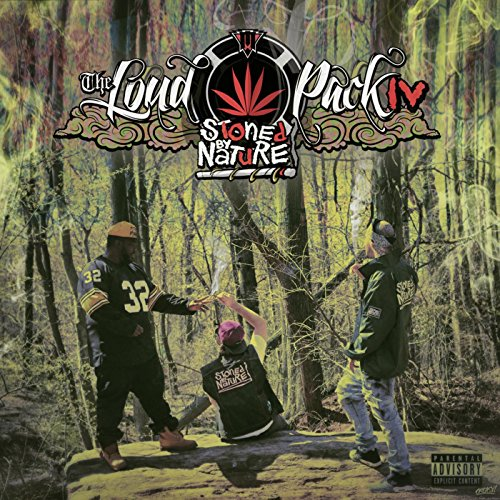 Mash Music Presents The Loud Pack IV: Stoned By Nature [Explicit]