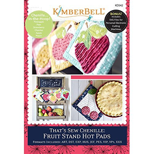 KIMBERBELL That's Sew Chenille Fruit Stand Hot Pads Machine Embroidery CD KD542