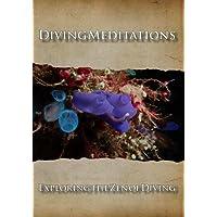 Diving Meditations