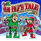 An Elf's Tale: A Journey to Save Christmas