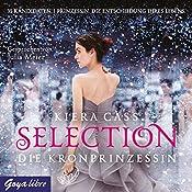 Die Kronprinzessin (Selection 4) | Kiera Cass