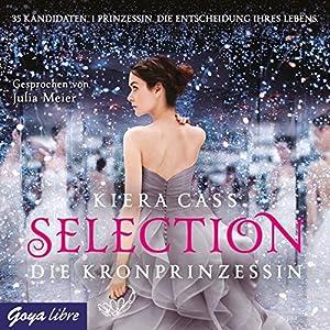 Die Kronprinzessin (Selection 4) Hörbuch