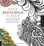One Zentangle a Day: A 6-Week Course in Creative Drawing for Relaxation, Inspiration, and Fun