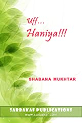 Uff... Haniya!!!: A Muslim Family Drama and Romantic Comedy Kindle Edition