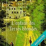 L'enfant des terres blondes (Mes romans de l'enfance 1) | Christian Signol