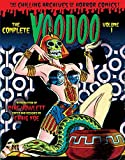 The Complete Voodoo Volume 1 (Chilling Archives of Horror Comics)