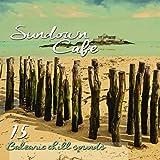 Sundown Cafe (15 Balearic Chill Sounds)