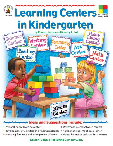 Learning Centers in Kindergarten (The Four-Blocks Literacy Model) -