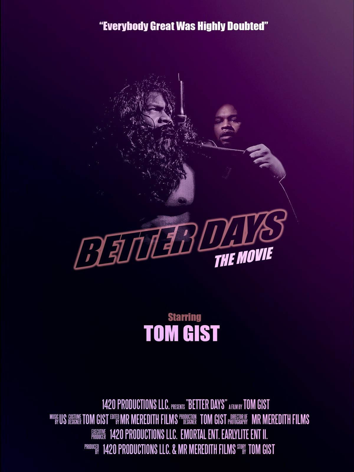 Better Days The Movie