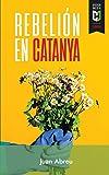 Rebelión en Catanya