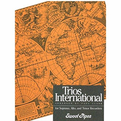 Trios International for Soprano, Alto and Tenor Recorders