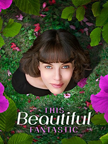 This Beautiful Fantastic (Amazing Zone)