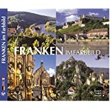 Franken im Farbbild - Texte in Deutsch, Englisch, Französisch