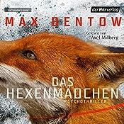 Das Hexenmädchen   Max Bentow