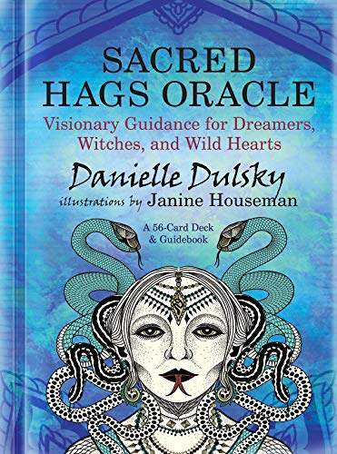 Sacred Hags Oracle: Visionary Guidance for