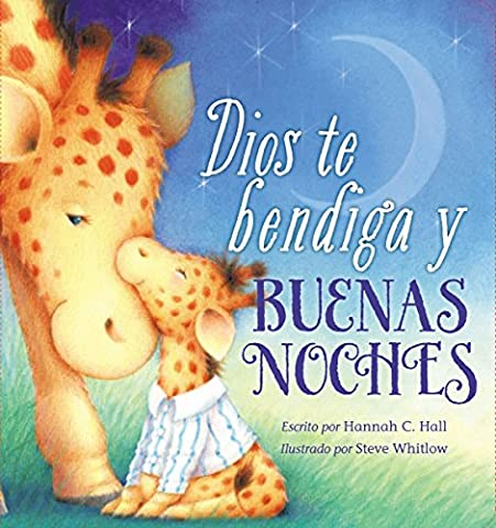 Dios te bendiga y buenas noches (Spanish Edition) (Spanish Kids Stories)