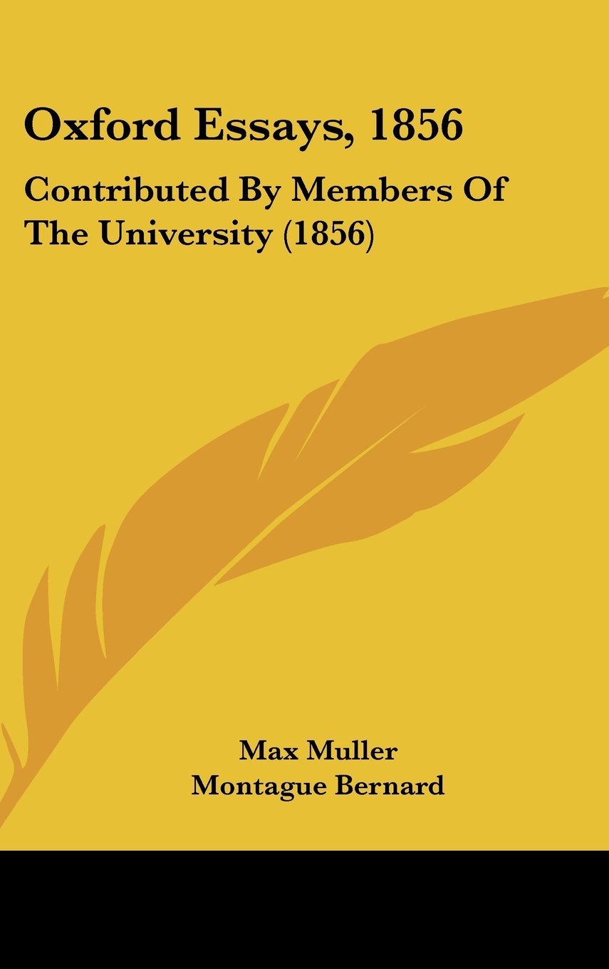Download Oxford Essays, 1856: Contributed By Members Of The University (1856) PDF