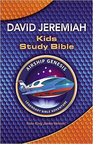 NKJV, Airship Genesis Kids Study Bible, Hardcover: Dr  David