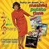 Hurry On Down, It's Mashed Potato Time - 4 Complete Albums Plus Bonus Tracks