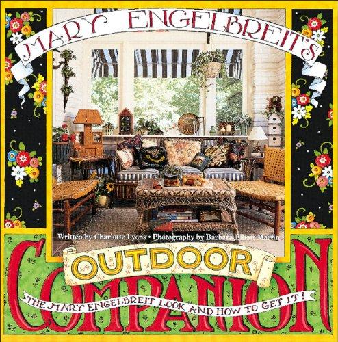 Mary Engelbreit's Outdoor Companion: The Mary Engelbreit Look and How to Get It (Mary Engelbreit's Companion) (Garden Path Furniture Outdoor)