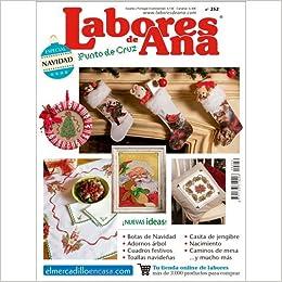 LAS LABORES DE ANA Nº 252 ESPECIAL NAVIDAD - Revista de Punto de Cruz: Amazon.es: ALTERNATIVAS PUBLICITARIAS SL: Libros