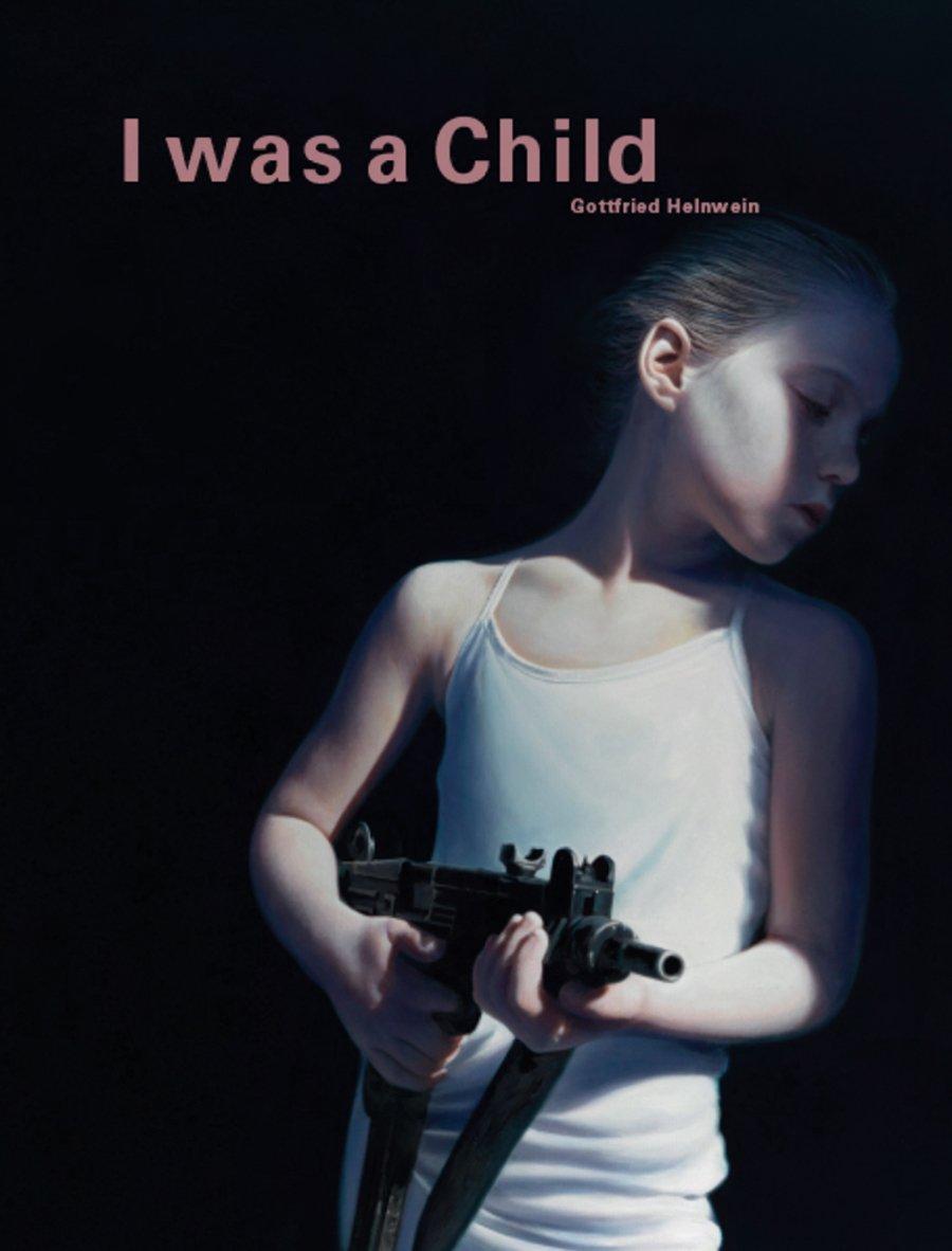 Download Gottfried Helnwein: I Was a Child pdf epub