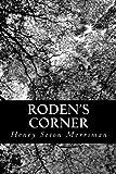 Roden's Corner, Henry Seton Merriman, 1481044311