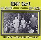 Turn on That Red Hot Heat by Grace, Teddy (1997-08-05)