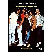 Tramp's Footprints: The History of Supertramp