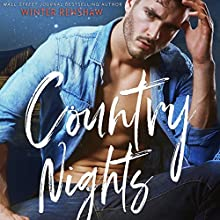 Country Nights Audiobook by Winter Renshaw Narrated by Greyson Ashe, Alastair Haynesbridge