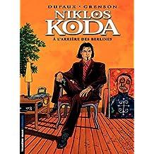 Niklos Koda - tome 1 - A l'Arrière des Berlines (French Edition)