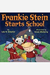 Frankie Stein Starts School Kindle Edition