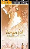 Siempre Fiel  (Spanish Edition)